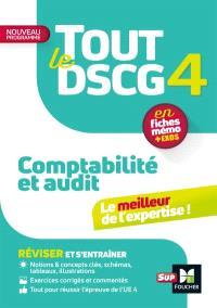 Tout le DSCG 4 comptabilité et audit : en fiches mémo + exos : nouveau programme