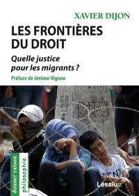 Les frontières du droit : quelle justice pour les migrants ?