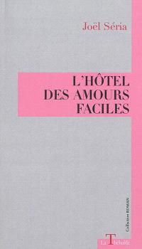 L'hôtel des amours faciles