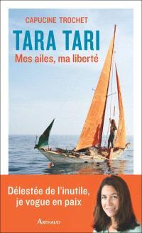 Tara Tari : mes ailes, ma liberté