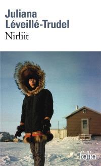 Nirliit - un roman sur le Grand Nord