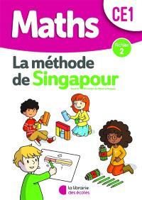 Maths, la méthode de Singapour, CE1 : fichier 2