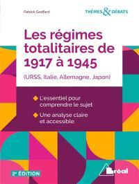 Les régimes totalitaires de 1917 à 1945 : URSS, Italie, Allemagne, Japon