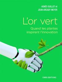 L'or vert : quand les plantes inspirent l'innovation