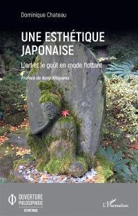Une esthétique japonaise : l'art et le goût en mode flottant