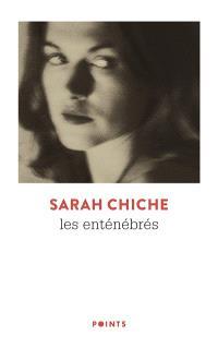 Les Enténébrés, Sarah Chiche