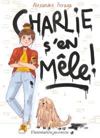 Charlie s'en mêle !