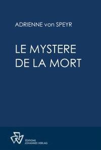 Oeuvres complètes, Le mystère de la mort