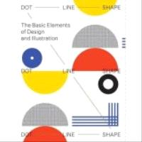 Dot, Line, Shape: The Basic Elements of Design