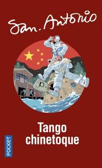 San-Antonio, Tango chinetoque