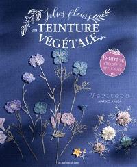 Jolies fleurs en teinture végétale : feutrine brodée & appliquée