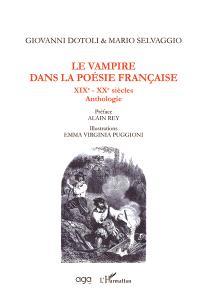 Le vampire dans la poésie française : XIX-XXe siècles : anthologie