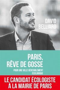 Paris, rêve de gosse : pour une ville véritablement écologique