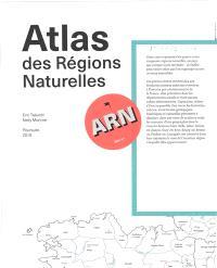 L'ATLAS DES REGIONS NATURELLES - LA CARTE /FRANCAIS