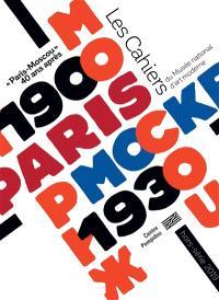 Les cahiers du Musée national d'art moderne, hors série, Paris-Moscou : 40 ans après