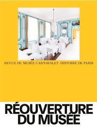 Revue du musée Carnavalet-Histoire de Paris, Réouverture du musée