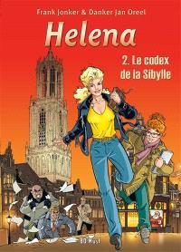 Helena. Volume 2, Le codex de la sibylle