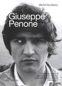 Giuseppe Penone : catalogue raisonné des cartons d'invitation (expositions personnelles 1969-2020)