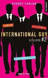 International Guy. Volume 2, Tomes 4, 5, 6