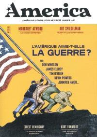 America. n° 12, L'Amérique aime-t-elle la guerre ?