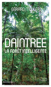 Daintree : la forêt intelligente : roman de voyage