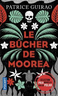 Une enquête de Lilith Tereia, Le bûcher de Moorea
