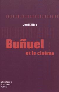 Bunuel et le cinéma