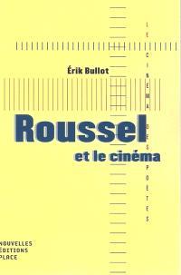 Roussel et le cinéma