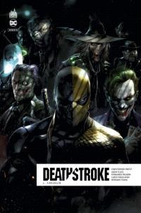 Deathstroke rebirth. Volume 6, Arkham