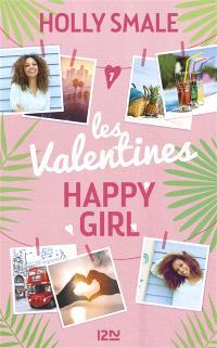 Les Valentines. Volume 1, Happy girl