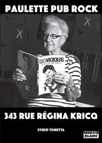 Paulette pub rock : 343 rue Régina Kricq