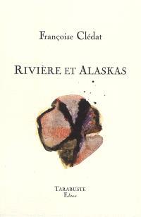 Rivière et Alaskas (lieu commun)