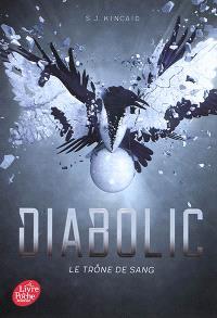 Diabolic. Volume 2, Le trône de sang