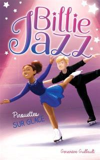 Billie Jazz. Volume 7, Pirouettes sur glace