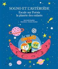Sogno et l'astéroïde : escale sur Poésia la planète des enfants