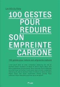 100 gestes pour réduire son empreinte carbone : chez soi, au travail, sur le territoire