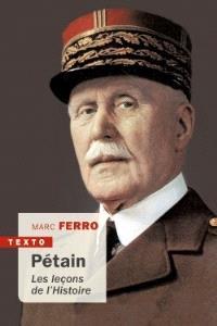 Pétain : les leçons de l'histoire