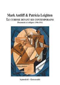 Le cubisme devant ses contemporains : documents et critiques (1906-1914)