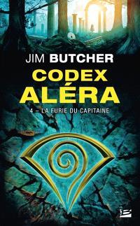 Codex Aléra. Volume 4, La furie du capitaine