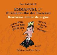 Emmanuel 1er (président-roi des Français) : deuxième année de règne