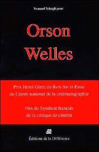 Orson Welles cinéaste : une caméra visible