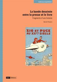 La bande dessinée entre la presse et le livre : fragments d'une histoire