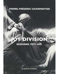 Joy Division : sessions 1977-1981
