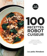 100 recettes robot cuiseur pour le soir