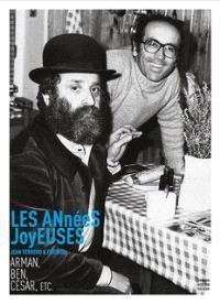 Les années joyeuses : Jean Ferrero & friends, Arman, Ben, César, etc. : exposition, Nice, Musée Masséna, du 6 juin au 15 novembre 2020