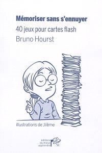 Mémoriser sans s'ennuyer : 40 jeux pour cartes flash