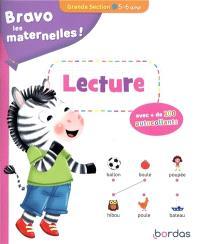 Bravo les maternelles ! : lecture grande section, 5-6 ans