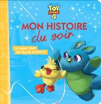 Toy story 4 : le super plan de Ducky et Bunny
