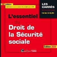 L'essentiel du droit de la Sécurité sociale : édition 2020