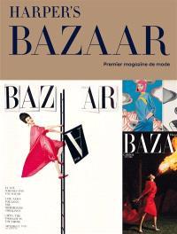 Harper's Bazaar, premier magazine de mode : exposition, Paris, Musée des arts décoratifs, du 28 février au 14 juillet 2020